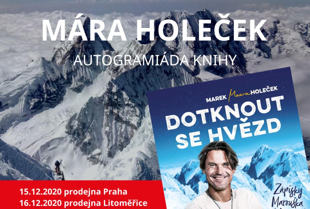 Autogramiáda knihy Dotknout se hvězd s Márou Holečkem